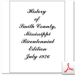 History of Smith County, MS., Bicentennial Edition, July 1976